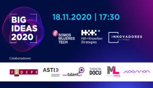 H+K España e Innovadores by Inndux celebran la segunda edición de #SomosMujeresTech  Big Ideas 2020