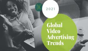 SpotX publica el Informe de Tendencias Globales 2021 para publicidad en video