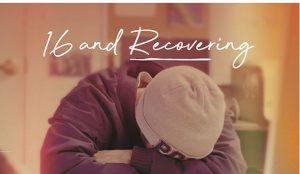 16 and recovering: El nuevo docu-reality de MTV