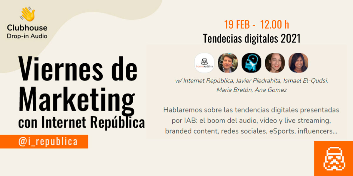 tendencias digitales viernes marketing Internet República