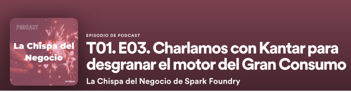 tercer episodio podcast spark foundry
