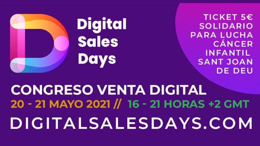 Digital Sales Days, el congreso online de referencia entre España y Latinoamérica