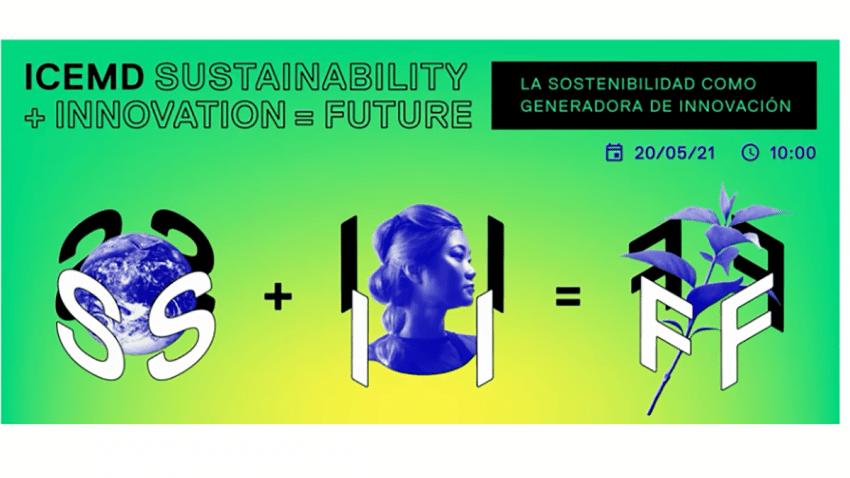 ICEMD reúne a líderes de diferentes sectores para hablar de la transformación empresarial desde la innovación y la sostenibilidad
