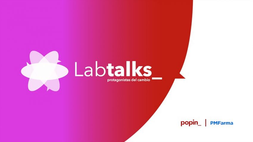 Llega Labtalks_: protagonistas del cambio