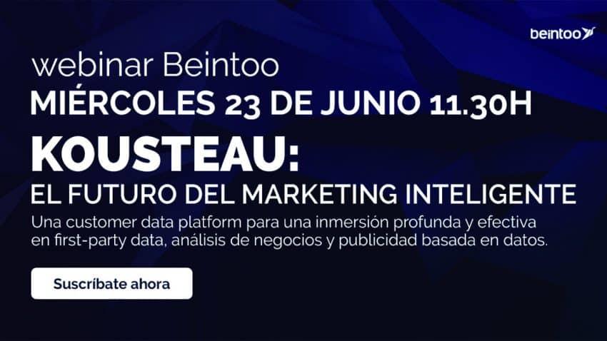 Beintoo lanza Kousteau, una plataforma de datos de clientes, y organiza un seminario web para presentarla y discutir el futuro del marketing inteligente