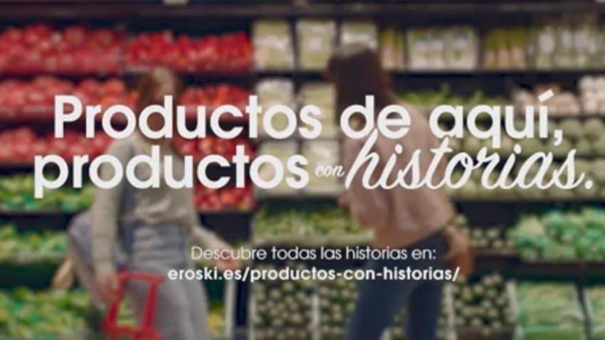 """Eroski lanza """"Productos de aquí, productos con historias"""