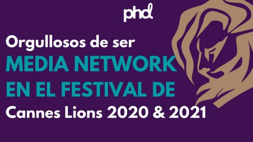 PHD Nombrada Media Network en el Festival de Cannes Lions