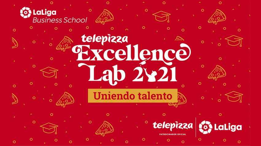 Llega la final de Telepizza Excellence Lab