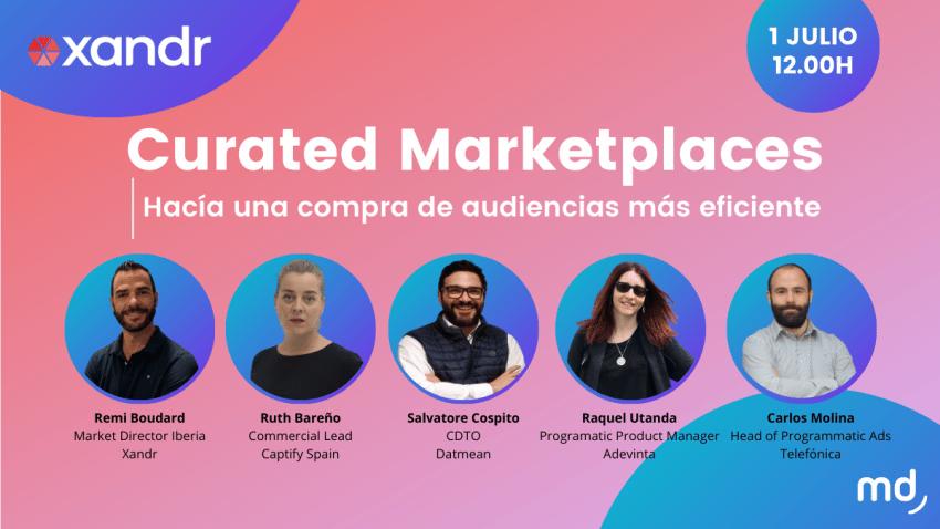 Curated Marketplaces: El nuevo escenario que atrae una nueva oferta a los medios