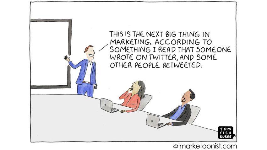 Las nuevas tendencias en marketing, ¿distraen a los profesionales de lo verdaderamente importante?