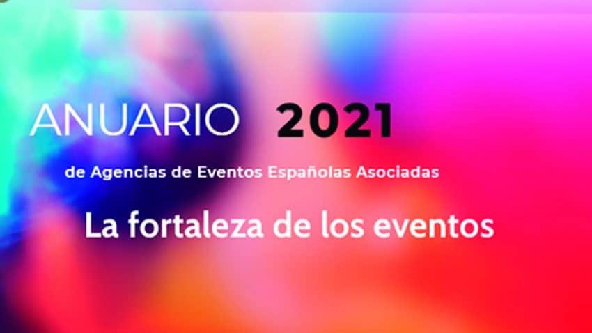 Agencias de Eventos Españolas Asociadas (AEVEA) lanza su Anuario 2021: La fortaleza de los eventos