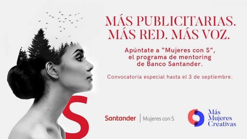 """Más Mujeres Creativas y Banco Santander colaboran por primera vez en """"Mujeres con S"""" para acelerar las carreras de las profesionales del sector publicitario"""
