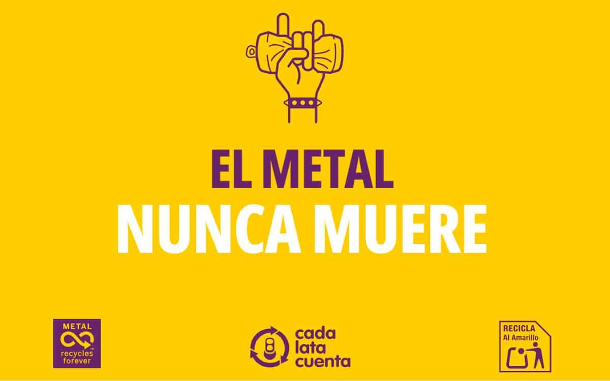 Cada Lata Cuenta El metal nunca muere