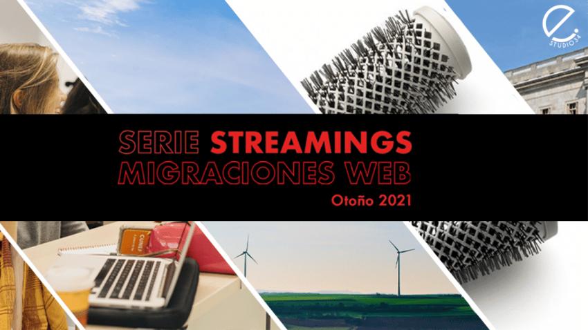 Estudio34 nos enseña a hacer migraciones web con esta serie de streamings